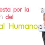 Recursos Humanos: La apuesta por la gestión del Capital Humano