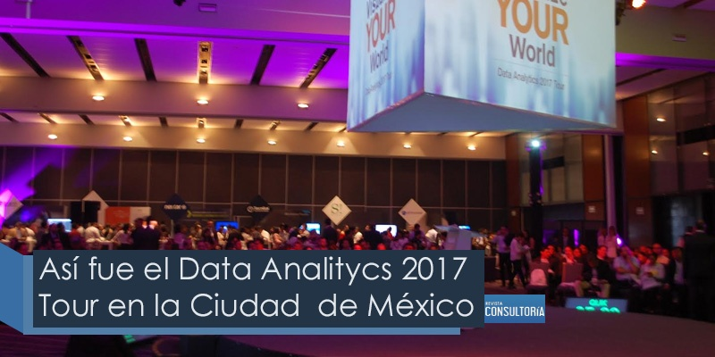 Así fue el Data Analitycs 2017 Tour en la Ciudad  de México