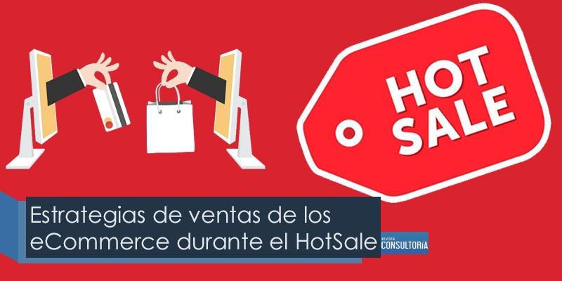 Estrategias de ventas de los eCommerce durante el HotSale