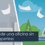 Ventajas de una oficina sin papel: Paperless