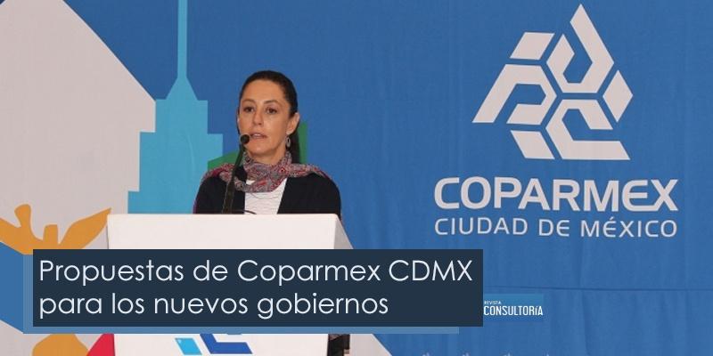 Propuestas de Coparmex CDMX para los nuevos gobiernos - Propuestas de Coparmex CDMX para los nuevos gobiernos