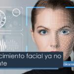 El reconocimiento facial ya no es suficiente
