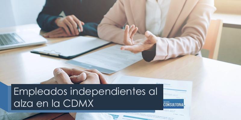 empleados independientes al alza en la ciudad de mexicco - Empleados independientes al alza en la CDMX