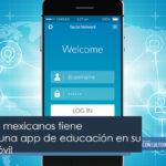 8 de cada 10 mexicanos tiene descargada una app de educación en su dispositivo móvil