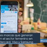 Las principales marcas que generan conexión con el sector femenino en México: Mastercard, Visa y Samsung