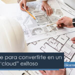 "Puntos clave para convertirte en un arquitecto ""cloud"" exitoso"