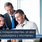 Trabajadores independientes, al alza en CDMX, Guadalajara y Monterrey