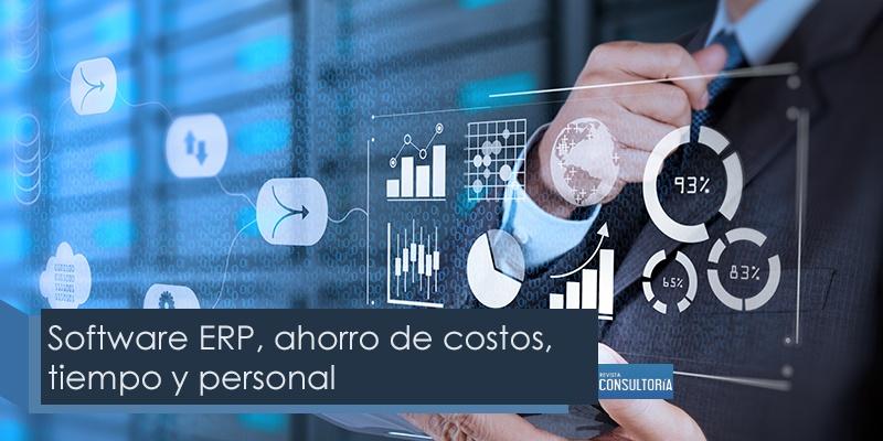 software ERP ahorro de costos tiempo y personal - Software ERP, ahorro de costos, tiempo y personal