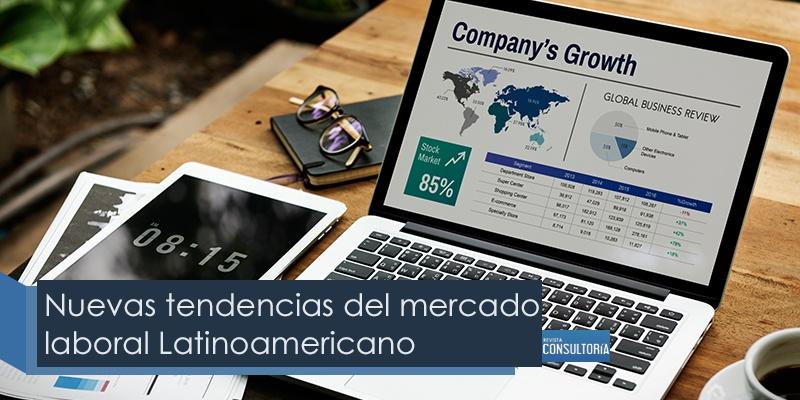 Nuevas tendencias del mercado laboral latinoamericano - Nuevas tendencias del mercado laboral Latinoamericano