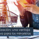 Hiperlocalización; una ventaja competitiva para los minoristas