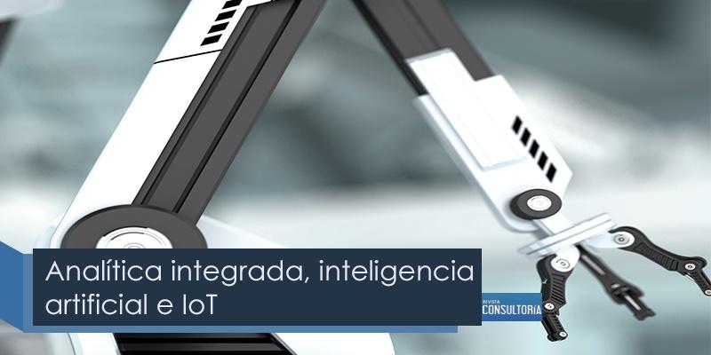 analitica integrada inteligencia artificial e lot - Analítica integrada, inteligencia artificial e IoT