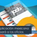 Joob; la aplicación mexicana que impulsará a los oficios
