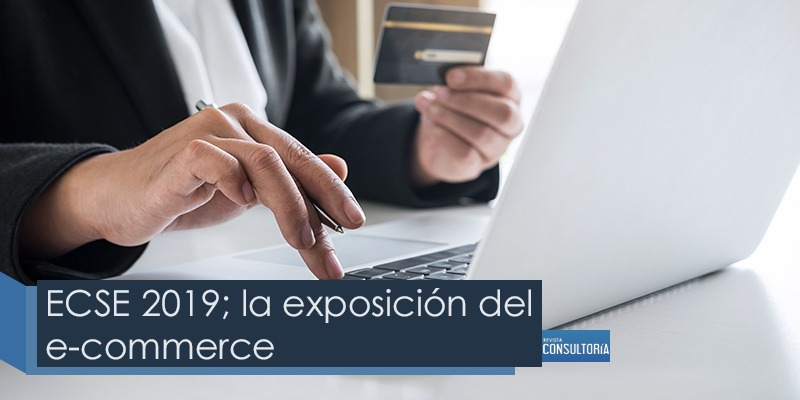 la exposicion e commerce - ECSE 2019; la exposición del e-commerce