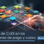 Beneficios de CoDi en las transacciones de pago y cobro