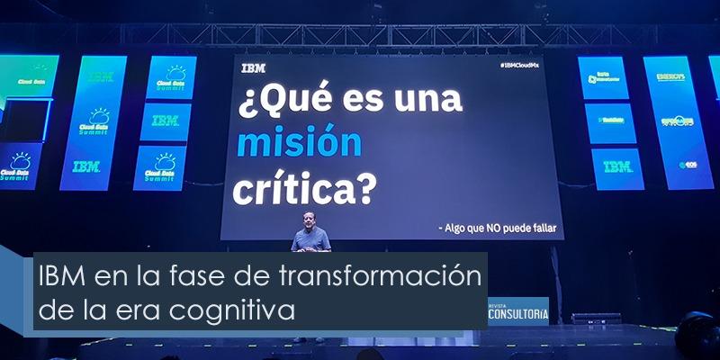 ibm 2 - IBM en la fase de transformación de la era cognitiva