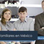 Empresas familiares en México