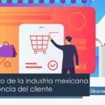 El crecimiento de la industria mexicana en la experiencia del cliente