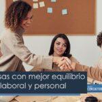 Las empresas con mejor equilibrio entre vida laboral y personal