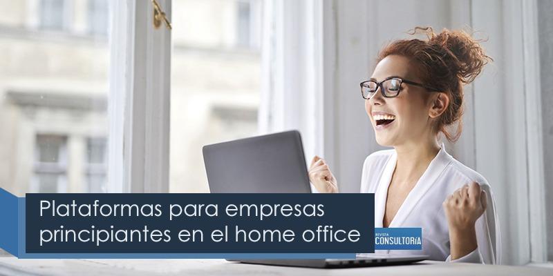 Plataformas para empresas principiantes en home office - Plataformas para empresas principiantes en el home office