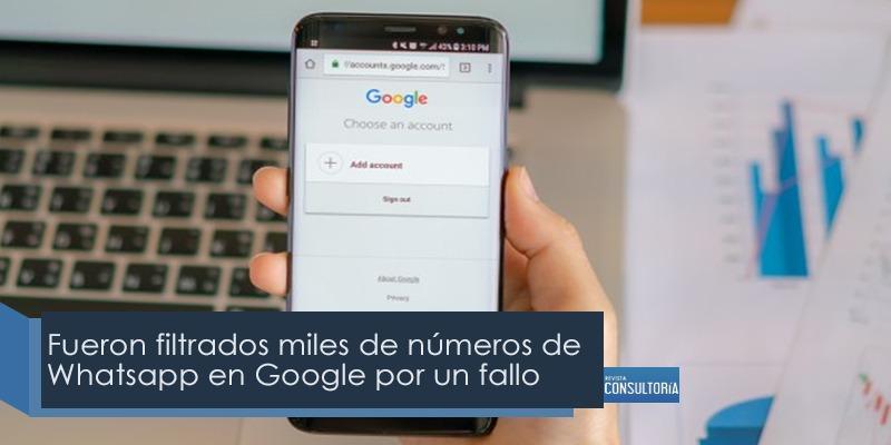 datosFiltradosGoogle - Fueron filtrados miles de números de Whatsapp en Google por un fallo