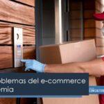 Mayores problemas del e-commerce en la pandemia