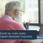 Asem y Facebook se unen para impulsar a emprendedores mayores