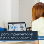 4 lecciones para implementar el home office en la era poscovid