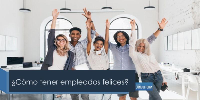 happyworkers - ¿Cómo tener empleados felices?