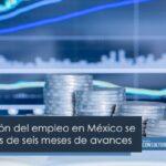 La reactivación del empleo en México se frenó después de seis meses de avances