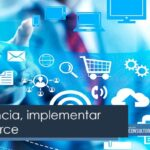 La tendencia, implementar e-commerce