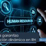 Tecnología garantiza comunicación dinámica en RH