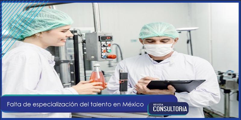 specializ - Falta de especialización del talento en México